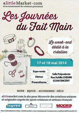 Journées Du Fait Main avec Alittlemarket 2014 à Sinceny